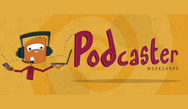 Podcaster Workshops